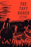 A. Ray Stephens The Taft Ranch: A Texas Principality (M.K. Brown Range Life Series)