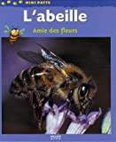 echange, troc Paul Starosta - L'abeille : Amie des fleurs