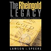 The Rheingold Legacy: A Chapter in the Mallory Chronicles | [Howard Lawson, Ron Speers]