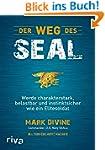 Der Weg des SEAL: Werde charakterstar...