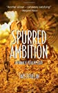 Spurred Ambition [LARGE TYPE EDITION] (Pinnacle Peak Mysteries (Paperback))
