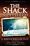 9781455516803: The Shack Revisited: There Is More Going On Here than You Ever Dared to Dream
