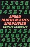 Speed Mathematics Simplified (Dover Books on Mathematics)