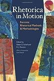 Rhetorica in Motion: Feminist Rhetorical Methods and Methodologies (Pitt Comp Literacy Culture)