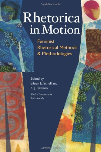 Rhetorica in Motion: Feminist Rhetorical Methods and...
