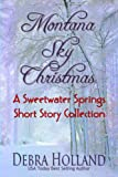 Montana Sky Christmas: A Sweetwater Springs Short Story Collection