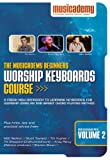 echange, troc Musicacademy - Beginner's Worship Keyboards Course Vol.2 [Import anglais]
