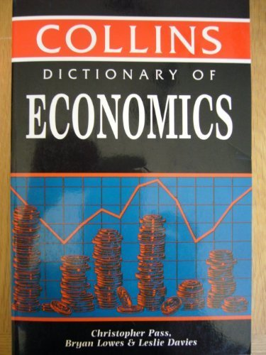 DICTIONARY OF ECONOMICS (COLLINS REFERENCE) PDF