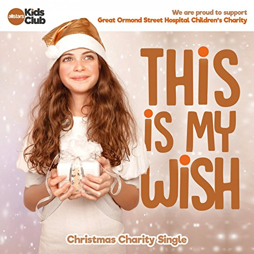 this-is-my-wish-great-ormond-street-christmas-charity-single