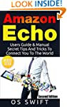 Amazon Echo:  Users Guide & Manual To...