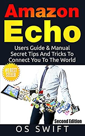 Echo users guide amp manual to amazon echo secret tips and tricks