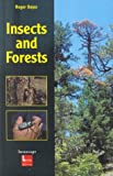 img - for Insects and Forests: The Role and Diversity of Insects in the Forest Environment book / textbook / text book
