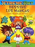 echange, troc Christopher Hart - Dessine les mangas : Les mangas mini