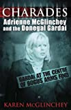 Karen McGlinchy Charades: Adrienne McGlinchey and the Donegal Gardai