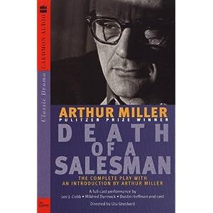 Death of a Salesman - Arthur H. Miller