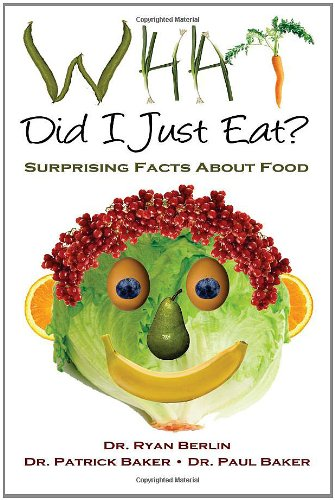 What Did I Just Eat? Surprising Facts About Food