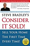img - for Consider it Sold!: Sell Your Home the First Time Every Time book / textbook / text book