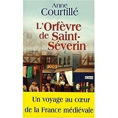 2006 - L' Orfèvre de Saint-Séverin - Anne COURTILLE 51WN135FSJL._SL500_AA240_