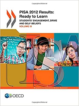 Pisa Pisa 2012 Results: Ready To Learn (Volume Iii): Students' Engagement, Drive And Self-Beliefs
