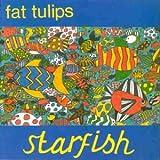 Fat Tulips Starfish