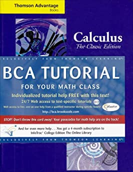 Thomson Advantage Books: Calculus: The Classic Edition (with BCA Tutorial and InfoTrac)