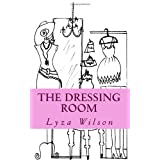 The Dressing Room: Fashion guide for the everyday girl. ~ Lyza Wilson