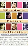 Caedmon Poetry Collection:A Century of Poets Reading Their Work,  The: Caedmon Poetry Collection:A Century of Poets Reading Their Work, The