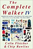 The Complete Walker IV (0375403523) by Colin Fletcher