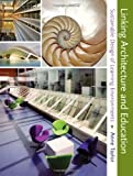 img - for Linking Architecture and Education: Sustainable Design of Learning Environments book / textbook / text book