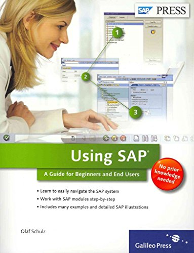 using-sap-a-guide-to-beginners-and-end-users-by-author-olaf-schulz-published-on-january-2012