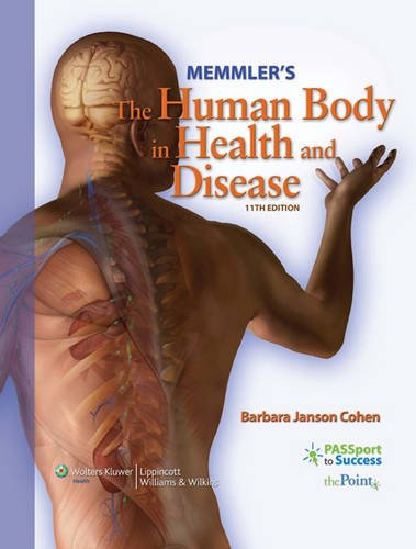 Memmler's The Human Body in Health and Disease (Memmler's the Human Body in Health & Disease (W/CD))