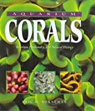 img - for Aquarium Corals : Selection, Husbandry, and Natural History book / textbook / text book