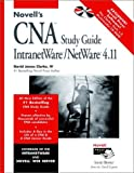 img - for Novell's CNA Study Guide IntranetWare/NetWare  4.11 (Novell Press) book / textbook / text book