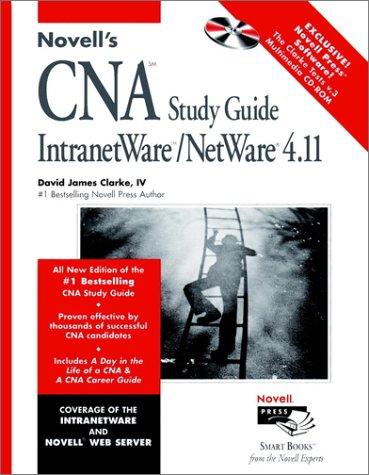 Novell's CNA Study Guide for Netware 4.11 (Novell Press)