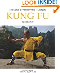 Instant Fitness: The Shaolin Kung Fu...