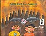 En las cavernas de camuy/ At the Camuy Caves: Teron y su maravilloso mundo subterraneao/ Teron and His Wonderful Subterranean World (Spanish Edition)