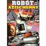 echange, troc Robot Vs the Aztec Mummy (B&W) [Import USA Zone 1]