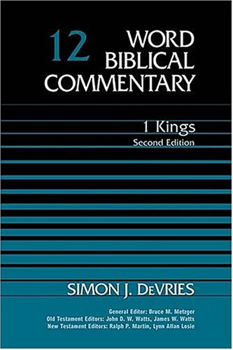 Image for WBC Vol. 12, 1 Kings: Second Edition (Word Biblical Commentary)