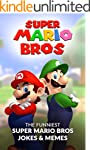 Super Mario Bros: The Funniest Super...