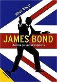 echange, troc Simon Winder - James Bond, l'homme qui sauva l'Angleterre ?