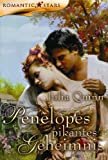 Penelopes pikantes Geheimnis - Julia Quinn