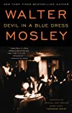 "Image of By Walter Mosley - Devil in a Blue Dress: Featuring an Original Easy Rawlins Short Story ""Crimson Stain"" (8/18/02)"