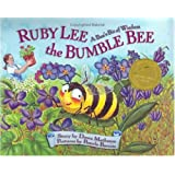 Ruby Lee the Bumble Bee: A Bee's Bit of Wisdom, Special Tribute Edition