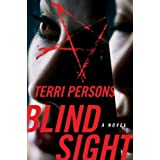 Blind Sight: A Novel ~ Terri Persons