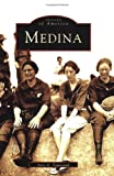 img - for Medina (NY) (Images of America) book / textbook / text book