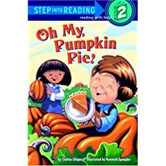 Oh My, Pumpkin Pie! (Step into Reading)