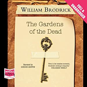 The Gardens of the Dead: Father Anselm Series, Book 2 Audiobook