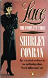 Shirley Conran Lace : The Complete Story