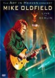 Mike Oldfield: The Art of Heaven Concert - Live in Berlin [Import]