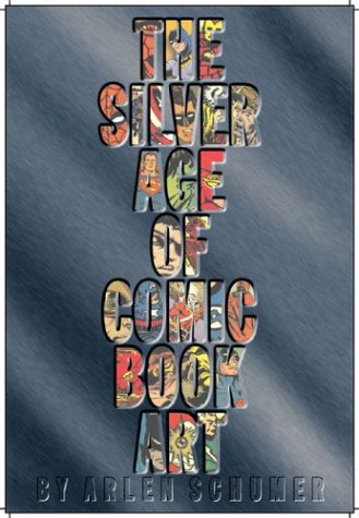 The Silver Age of Comic Book Art